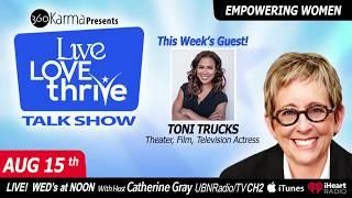 Ep. #104 Strong Female Role models in Hollywood with Actress Toni Trucks