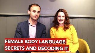 Female body language secrets and decoding it!