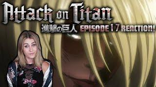 A FEMALE TITAN?! ATTACK ON TITAN! SEASON 1: EPISODE 17 REACTION!