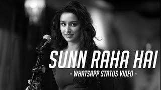 """Sun Raha Hai Na Tu - Female Version"" | Aashiqui 2 | whatsapp status video love"