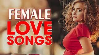 Top Greatest Oldies Love Songs by Female - Best Memories Romantic Female Love Songs