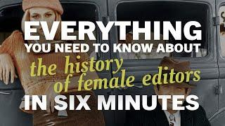 The History of Female Editors - Everything You Need to Know