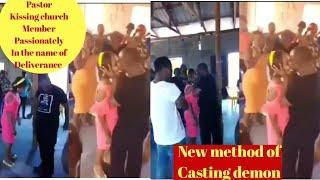 Pastor sucks the demons out of his female church member by kissing her passionately,Deliverance shaa