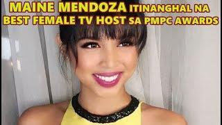 MAINE MENDOZA ITINANGHAL NA BEST FEMALE TV HOST SA PMPC AWARDS