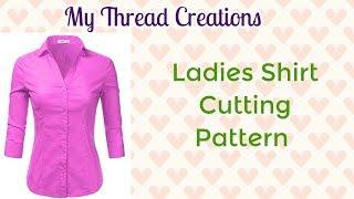How To Make A Female Shirt Pattern Video #DIY #ladiesshirt #shirtpattern #mythreadcreations