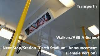 "[Sound] Transperth-Next Stop/Station ""Perth Stadium"" Announcement (A-Series/Female Version)"
