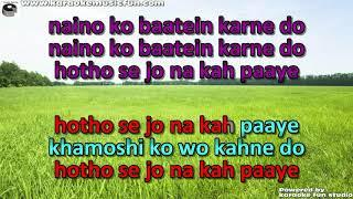 Naino Ko Baate Karne Do Semi Vocal Female  Video Karaoke With Lyrics