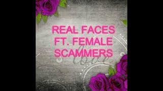 Ladies! Ladies! Ladies! Real faces of female scammers..