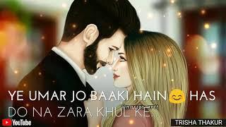 Tere Sang Guzar Jaye | Female | Romantic | WhatsApp Status Video | 30 Sec | Lyrics