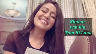 Tumhe Aana full video song Neha Kakkar female version cover song is Neha Kakkar 2019