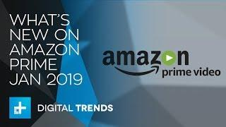 What's New On Amazon Prime Video In January 2019
