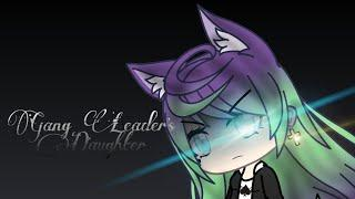 Gang Leader's Daughter Episode 1{Gacha Life}{Original Series}