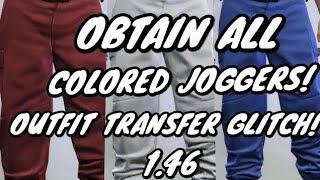 GTA 5 ONLINE - OBTAIN ALL COLORED JOGGERS! FEMALE CHARACTERS OUTFIT TRANSFER GLITCH 1.46