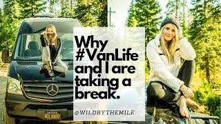 SOLO FEMALE TRAVEL | WHY #VANLIFE AND I ARE TAKING A BREAK