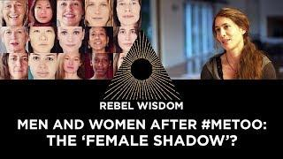 Men and women after #metoo, the 'female shadow'?