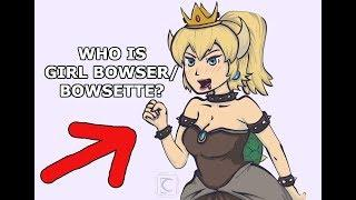 Who is Girl Bowser? Bowsette / Bowzette / Female Bowser (Mario Bowzer)