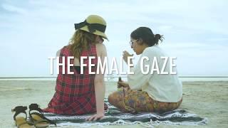 Official Trailer | The Female Gaze Web Series