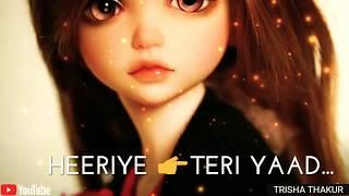 Soniye Hiriye | Teri Yaad Aandi Ae | Female | Sad | WhatsApp Status Video | 30 Sec | Lyrics