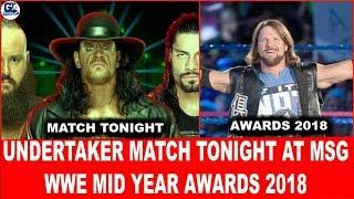 Undertaker Match Tonight | WWE Mid Year Awards 2018 | Feud | Match | Male | Female