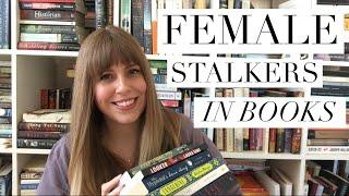 Female Stalkers in Thrillers