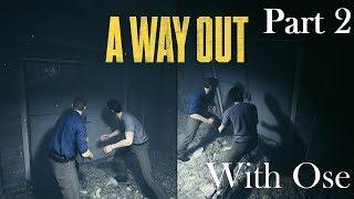 A Way Out Walkthrough:Part 2 with Ose...Subscribe |Female Gamer| + Sub Goal 560: 558/560