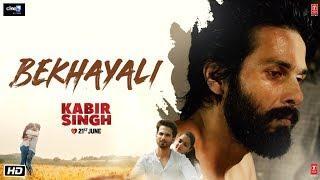 Kabir Singh: Bekhayali | Shahid Kapoor,Kiara Advani | Sandeep Reddy Vanga | Sachet-Parampara|Irshad