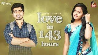 Love in 143 Hours Web Series Trailer ( With Subtitles ) | 4k | CAPDT
