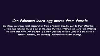 Can Pokemon learn egg moves from female