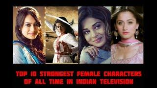 10 Strongest Female Characters Presented By Indian TV | Jennifer Winget | Kratika Sengar