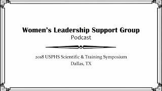 USPHS WLSG Podcast Series - Episode 3