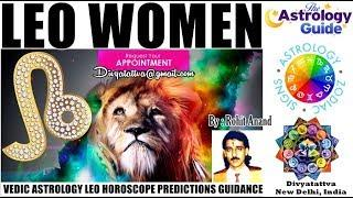 Secrets Of Leo Zodiac Women Personality Love Romance Marriage In Vedic Astrology By Rohit Anand