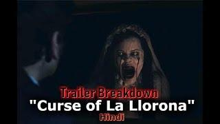 The Curse of La Llorona (2019) | Trailer Breakdown Hindi | Weeping Woman (URBAN LEGEND)??
