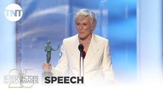 Glenn Close: Award Acceptance Speech | 25th Annual SAG Awards | TNT