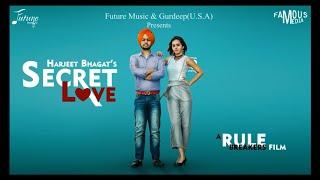 Secret Love (Full Video) || Harjeet Bhagat ft Aisha || Future Music || Param Badesha ||