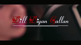 Dil diyan galla female version video song cover