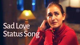 Sad Status Whatsapp Video Female Version Punjabi New Song 2019 Heart Touching Love Story Top Stetas