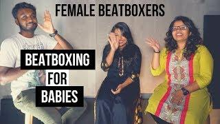 How to beatbox | Zipper & Sucker Punch | Female Beatboxers  | Vineeth ft Rachel & Afreen | Tutorial