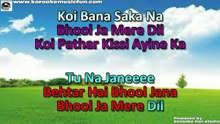 Bhool Jaa Mere Dil Semi Vocal Female Video Karaoke With Lyrics