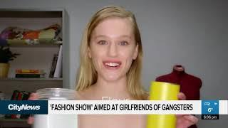 'Fashion Show' aimed at girlfriends of gangsters