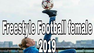 #Female  #Freestyle #Football Laura Dakker Freestyle football compilation (May) 2019