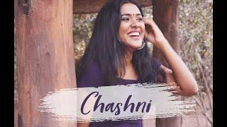 Chashni - Bharat | FEMALE VERSION | Salman Khan, Katrina Kaif | Vishal, Shekhar, Abhijeet | Trishita