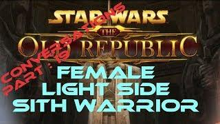 swtor Sith Warrior Light Side Female conversations part 19