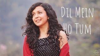 Dil Mein Ho Tum (Cover) | WHY CHEAT INDIA | Female Version | Shreya Karmakar | Emraan H,Armaan M