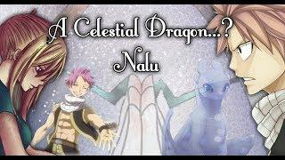 A Celestial Dragon...? | Nalu Christmas/New Year Special (READ DESC.)
