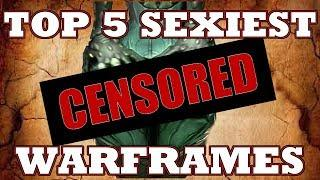 Top 5 Thiccest Female Warframes - Part 1