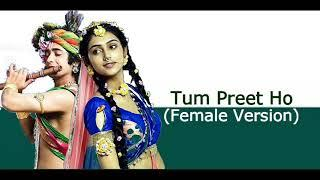 Full Version | Tum Preet Ho | Female Version |Aishwarya Aanand |RadhaKrishna
