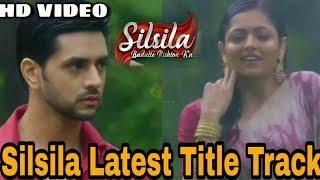 Silsila Latest Title Track Full HD Video Song | Female Version| Silsila Full Title Song(New Version)