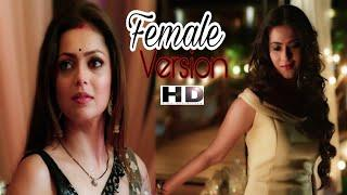 Female Version Silsila Badalte Riston Ka- Ae Dil Ijazat Song ||Aditi sharma,drashti dhami