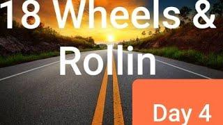 18 Wheels & Rollin Vlog Series | Day 4 | Female Truckering | Day in the Life of a Trucker