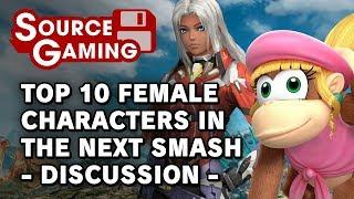 Top 10 Female Newcomers for Smash Switch - Discussion (Patreon Request)